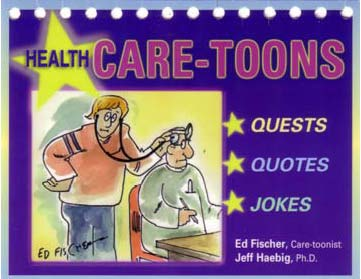 Health Care Toons - Perpetual calenda with Quests, Inspirational Quotes, Jokes and a cartoon